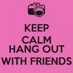 keep-calm-hang-out-with-friends