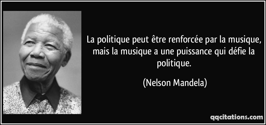 quote-la-politique-peut-etre-renforcee-par-la-musique-mais-la-musique-a-une-puissance-qui-defie-la-nelson-mandela-153204